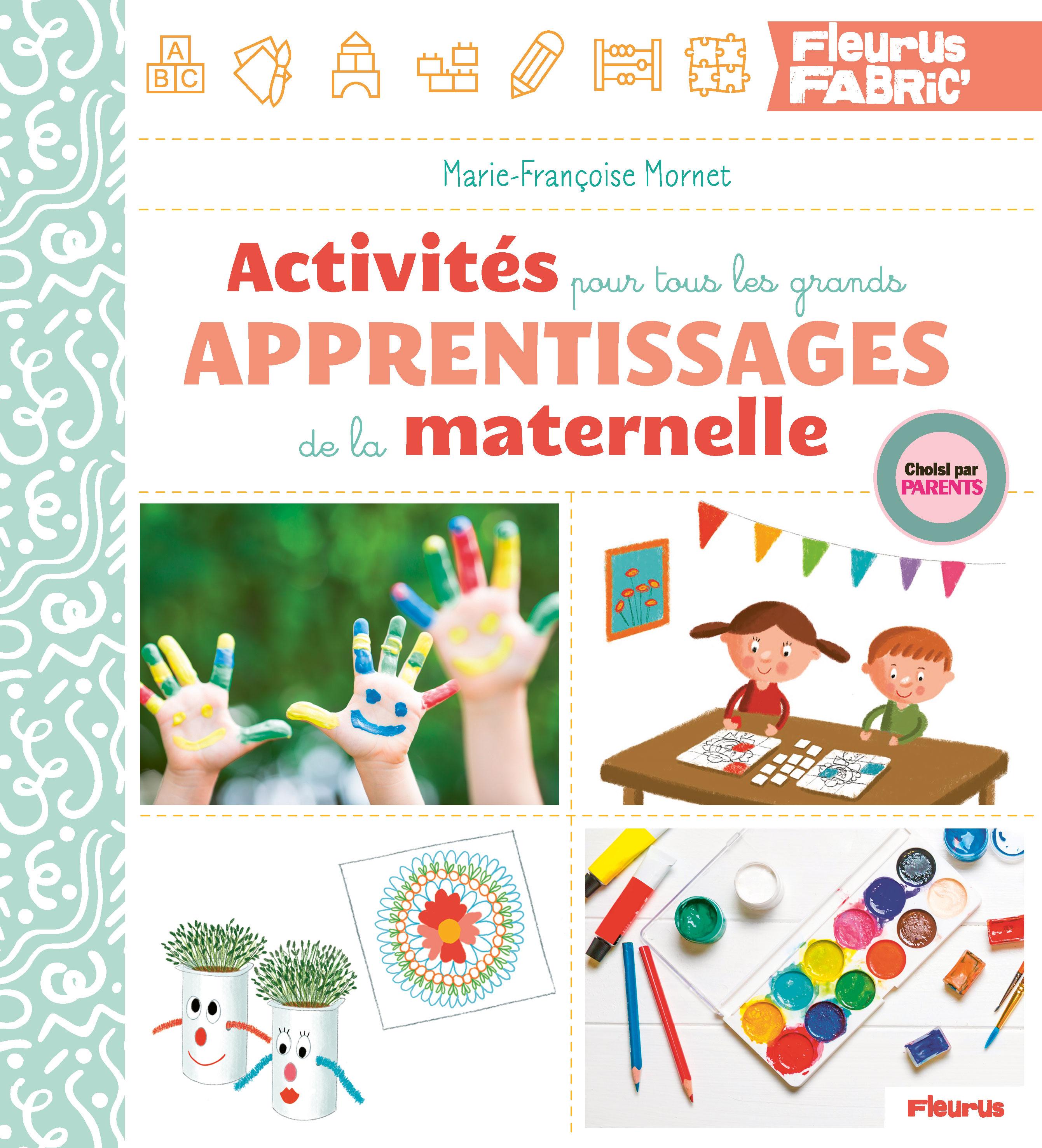 Livre Activites Pour Tous Les Grands Apprentissages De La Maternelle