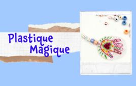 Plastique Magique - Arts plastiques - 10doigts.fr