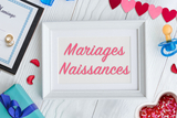 Mariages, Naissances