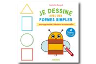 Livre : Je dessine avec des formes simples - Nouveautés - 10doigts.fr