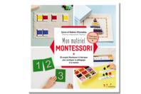 Livre : Mon matériel MONTESSORI - Livres Activités - Bricolages - 10doigts.fr