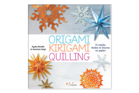 Livre Origami, Kirigami, Quilling - Papiers Origami - 10doigts.fr