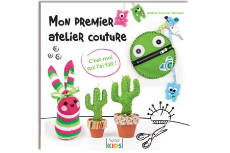 Livre : Mon premier atelier couture - Livres Mercerie, broderie – 10doigts.fr