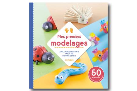 Livre : Mes premiers modelages - Livres Modelages, Fimo... – 10doigts.fr