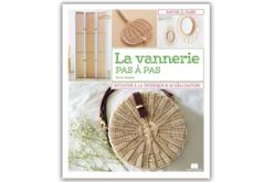 Livre : La vannerie pas à pas - Livres Activités - Bricolages – 10doigts.fr