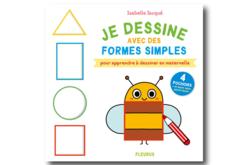 Livre : Je dessine avec des formes simples - Nouveautés – 10doigts.fr