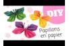 Papillons en papier - Activités enfantines – 10doigts.fr