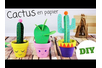 Cactus en papier - Activités enfantines – 10doigts.fr