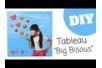 """Tableau photo """"Big Bisous"""" - Cadres, tableaux – 10doigts.fr"""