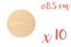 Support bois rond Ø 8,5 cm (Epaisseur : 3 mm) - Lot de 10 - Supports plats - 10doigts.fr