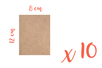 Support rectangle MDF 8 x 12 cm (Epaisseur : 3 mm) - Lot de 10 - Supports pour mosaïques 08400 - 10doigts.fr